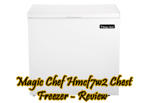 magic-chef-hmcf7w2-chest-freezer-review
